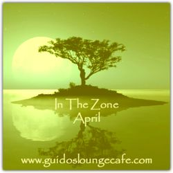 In The Zone - April 2017 (Guido's Lounge Cafe)