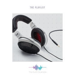 The Audio Business | The Playlist