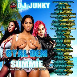 DJJUNKY - GYAL DEM SUMMIE DANCEHALL MIXTAPE 2K16 (WWW.DJJUNKY.BLOGSPOT.COM)