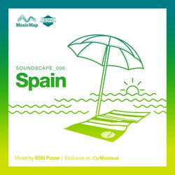 Soundscape 006: BSN Posse (Spain)