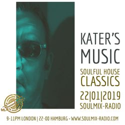 KATER'S MUSIC 22 01 2019 - SOULFUL HOUSE CLASSICS ON SOULMIX-RADIO