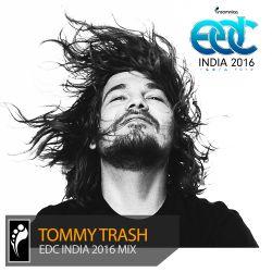 Tommy Trash — EDC India 2016 Mix