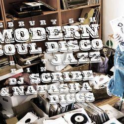 Natasha Diggs & DJ Scribe: Modern Soul Disco Jazz - Dust & Grooves Vinyl Residency - 02.05.2015
