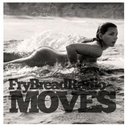 Mark Yela & ReggieD (of FryBread) - Moves