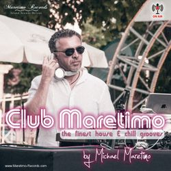 """Club Maretimo"" Broadcast 39 - the finest house & chill grooves in the mix"
