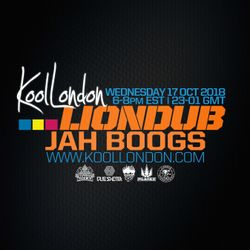 LIONDUB FT. JAH BOOGS - 10.17.18 - KOOLLONDON  [JUNGLE DRUM & BASS]