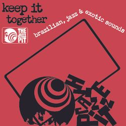 The Jazz Pit Vol.9 - Keep it together (First 60 mins.)