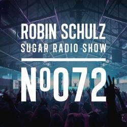 Robin Schulz | Sugar Radio 072