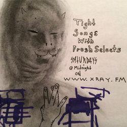 Tight Songs - Episode #35 (Nov 29, 2014)