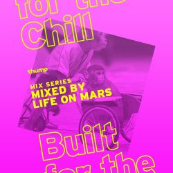 Built For The Chill - LIFE on MARS