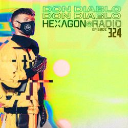 Don Diablo : Hexagon Radio Episode 324