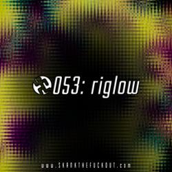 STFO!WM053: riglow!