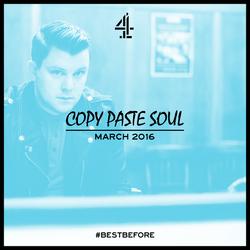 #BestBefore: Copy Paste Soul Mix (March 2016)