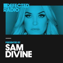 Defected Radio Show presented by Sam Divine - 22.12.17
