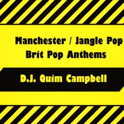 Manchester, Jangle Pop & Brit-Pop Anthems