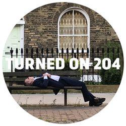 Turned On 204: Moodymann, Tom Trago, DJ Steaw, DJ Haus, De Gama, String Theory