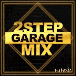 2STEP GARAGE MIX