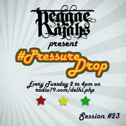 Pressure Drop #23 : July 23rd 2013  (Uprising Reggae Festival Edition)