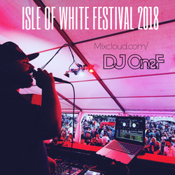 @DJOneF LIVE @ Isle Of White Festival 2018