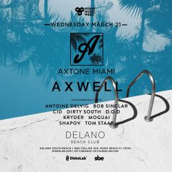 Axwell LIVE @ Axtone Pool Party Miami 2018 (Last 45 minutes only)