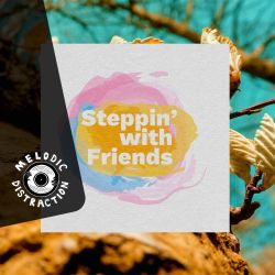 Forts & Friends with Steppin' With Friends (May '20)
