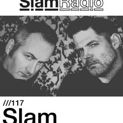 #SlamRadio - 117 - Slam