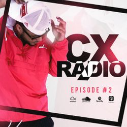 """CX Radio Ep.2 - """"Mi Flow"""""""