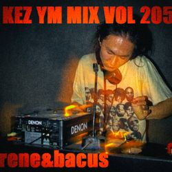 Rene & Bacus - Kez YM AKA Kazuku Yamugu Rolling Deep House Mix (Mixed 22nd Sep 2017)