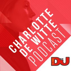 DJ MAG WEEKLY PODCAST: Charlotte De Witte