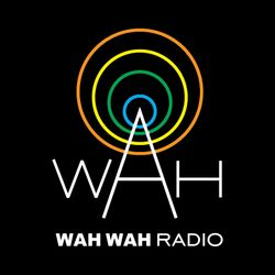 Wah Wah 45s Radio - October 2016