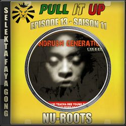 Pull It Up - Episode 13 - S11