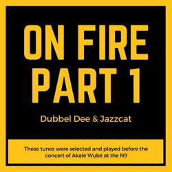 On Fire Part 1: Dubbel Dee & Jazzcat