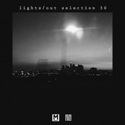 Magnetic Podcast - LIGHTS/OUT SELECTION 30 with Kane Michael
