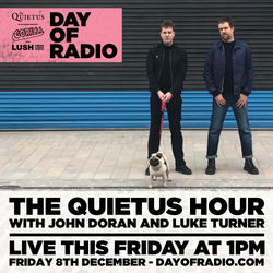 The Quietus Hour - 1PM - DAY OF RADIO II