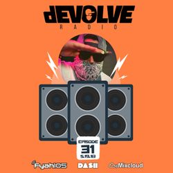 dEVOLVE Radio #31 (05/19/18)