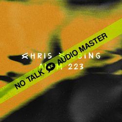 No Talk Audio Master - AMFM   223   Sound / Los Angeles 2019 [Part 3/3]