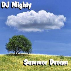 DJ Mighty - Summer Dream