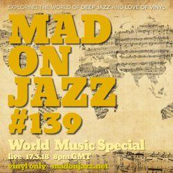 MADONJAZZ #139: World Music Special