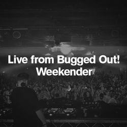 Eats Everything Live at Bugged Out Weekender