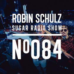 Robin Schulz | Sugar Radio 084