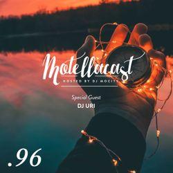 DJ MoCity - #motellacast E96 - 01-03-2017 [Special Guest: DJ Uri]