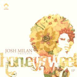JOSH MILAN  HONEYSWEET EP FOR VEGA RADIO