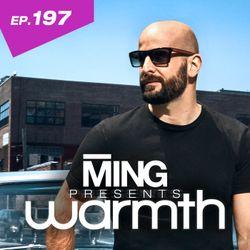 MING Presents Warmth Episode 197 no VO