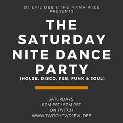 THE SATURDAY NITE DANCE PARTY 10/23/21 !!! (Live every Saturday on www.twitch.tv/djevildee)