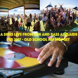 A Sides Live @ Sun And Bass Adelaide Secret Location Feb 2017 (Hip Hop Set)