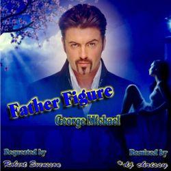 Father Figure ~ Remix