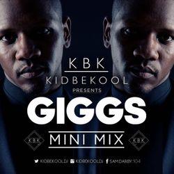 KBK | Giggs 'Mini Mix'