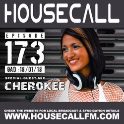Housecall EP#173 (18/01/18) incl. a guest mix from Cherokee