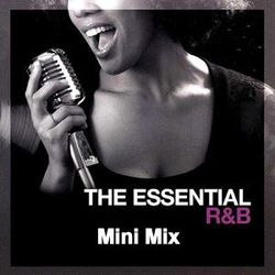 The Essential R'N'B   My Favs Tracks