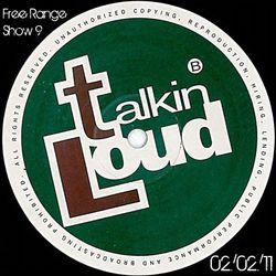 Free Range Show #9 Talkin' Loud Special (02/02/11)